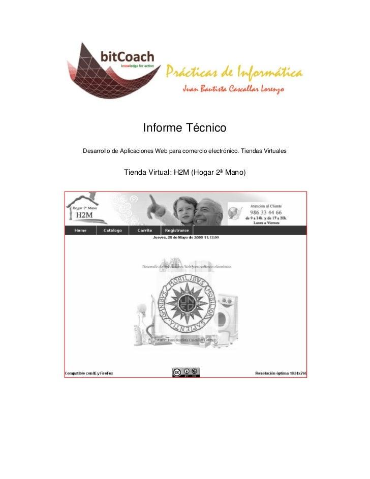 Informe TécnicoDesarrollo de Aplicaciones Web para comercio electrónico. Tiendas Virtuales               Tienda Virtual: H...