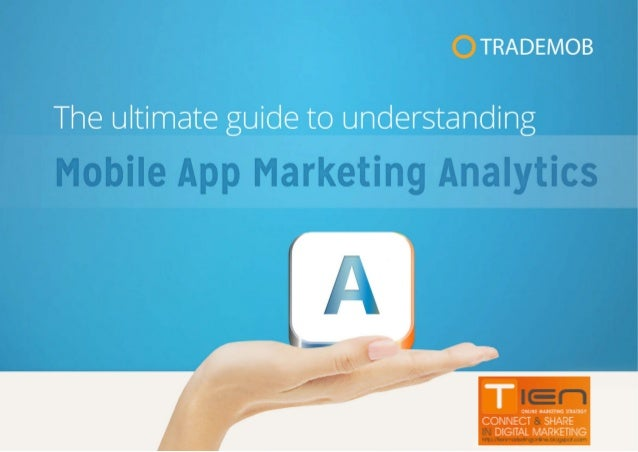 Mobile app marketing analytics solutions  In-app  Web  Campaign  Tracks user's journey through an app, time spent within a...