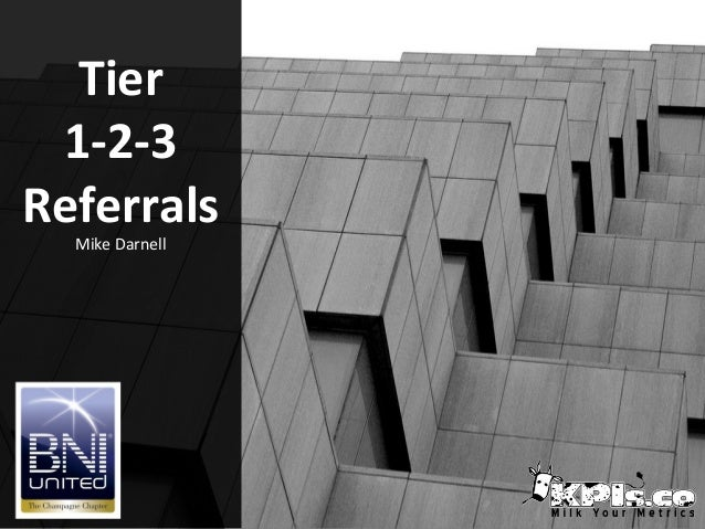 Tier 1-2-3 Referrals Mike Darnell