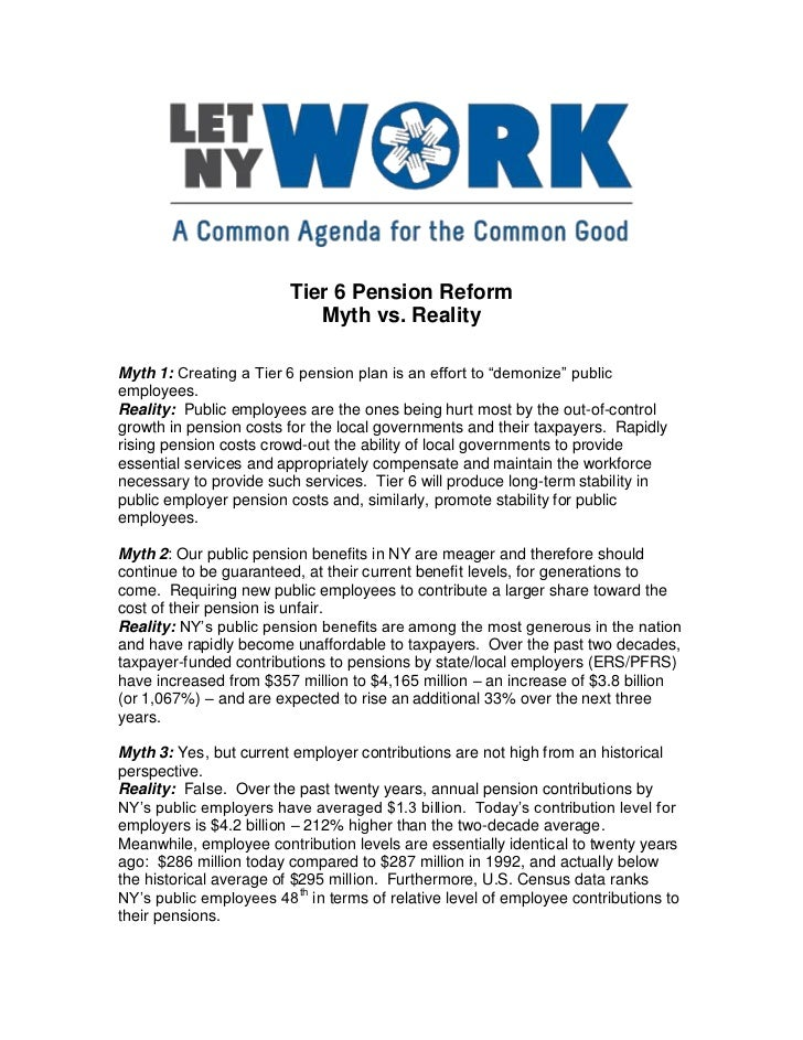 "Tier 6 Pension Reform                            Myth vs. RealityMyth 1: Creating a Tier 6 pension plan is an effort to ""d..."
