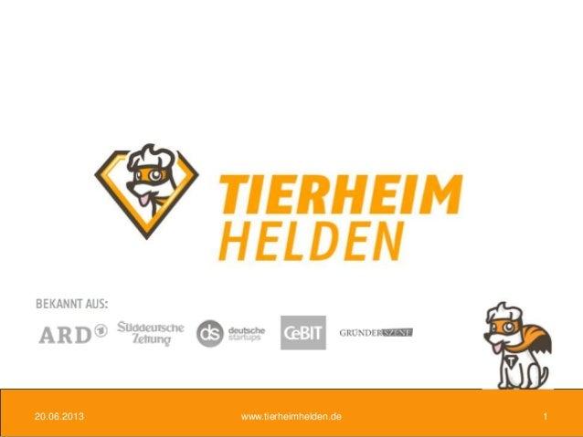 20.06.2013 www.tierheimhelden.de 1