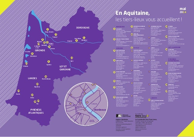 En Aquitaine, les tiers-lieux vous accueillent ! GIRONDE DORDOGNE LOT ET GARONNE LANDES PYRÉNÉES ATLANTIQUES Bordeaux Arti...