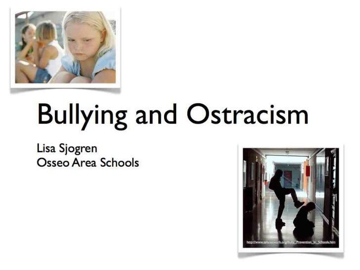 TIES 2011- Bullying and Ostracism