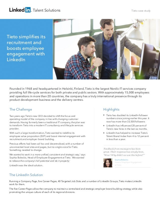 Talent Solutions  Tieto case study  Tieto simplifies its recruitment and boosts employee engagement with LinkedIn  Founded ...