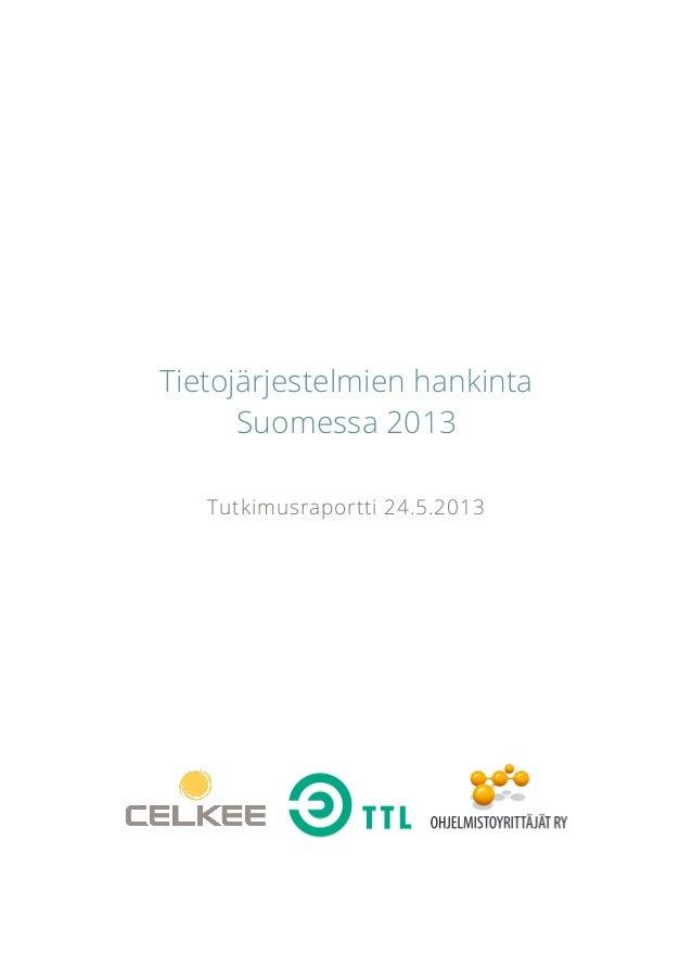 Tietojärjestelmien hankinta Suomessa 2013