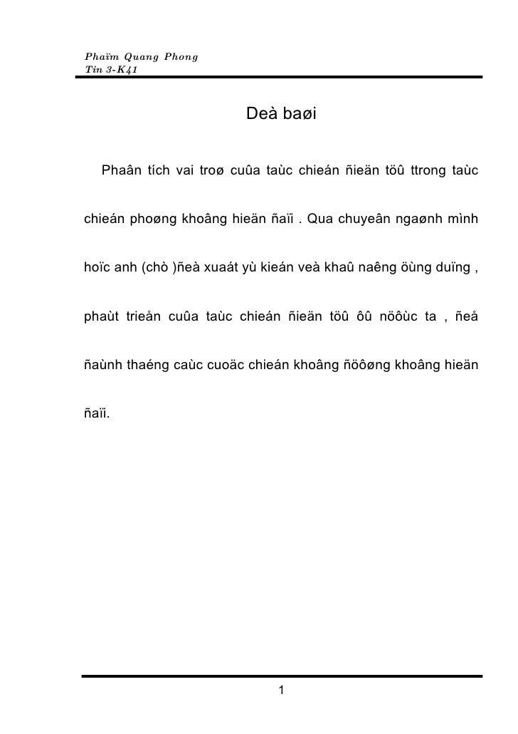 Phaïm Quang Phong Tin 3-K41                             Deà baøi      Phaân tích vai troø cuûa taùc chieán ñieän töû ttron...