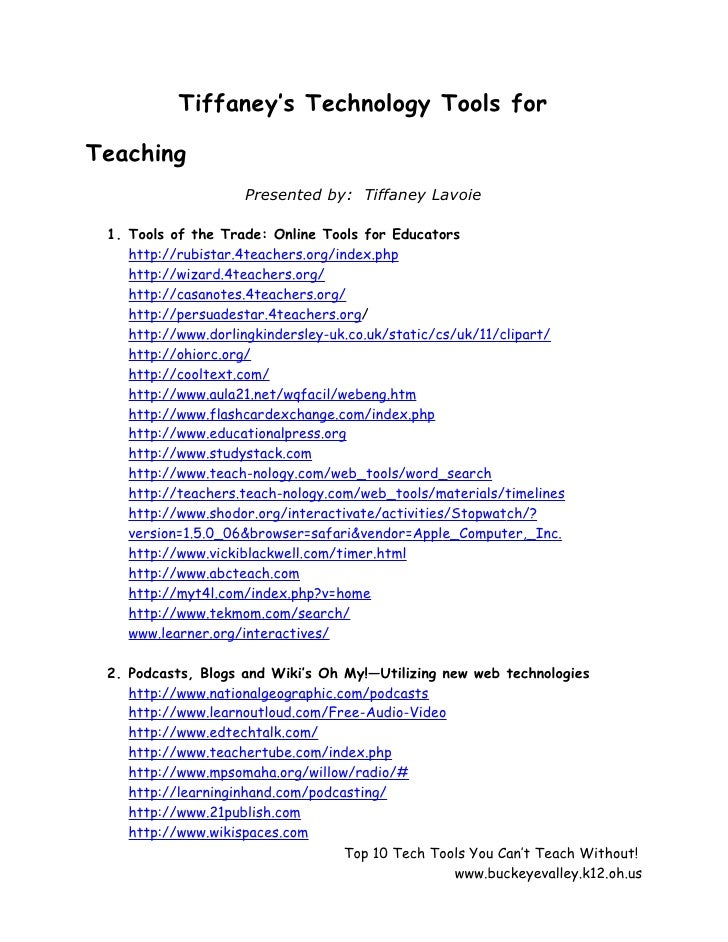 Tiffaney's Technology Tools for  Teaching                     Presented by: Tiffaney Lavoie   1. Tools of the Trade: Onlin...