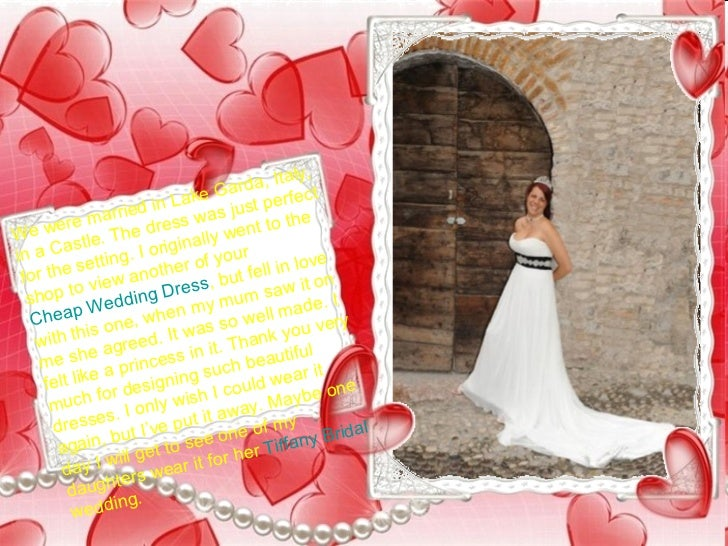 We were married in Lake Garda, Italy, in a Castle. The dress was just perfect for the setting. I originally went to the sh...