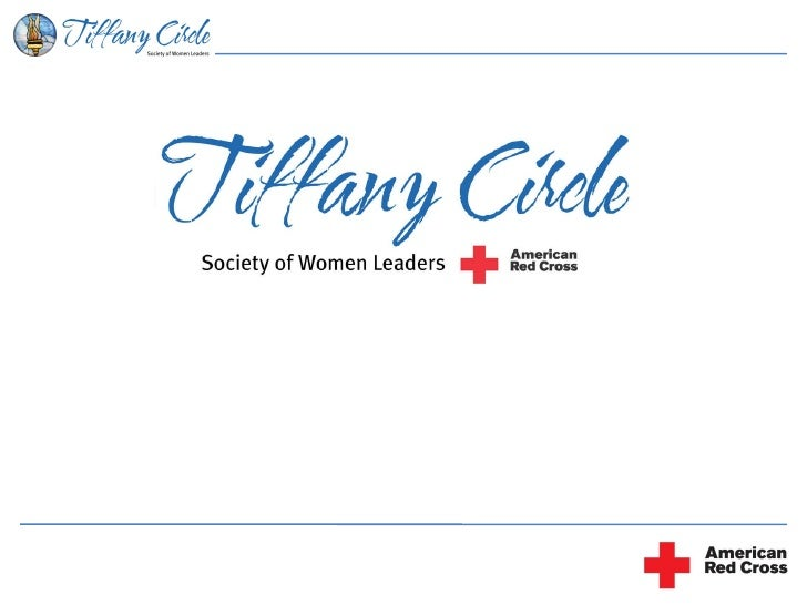 Rise of the SheConomy: Building a Base of Women Donors and Advocates: American Red Cross Tiffany Circle