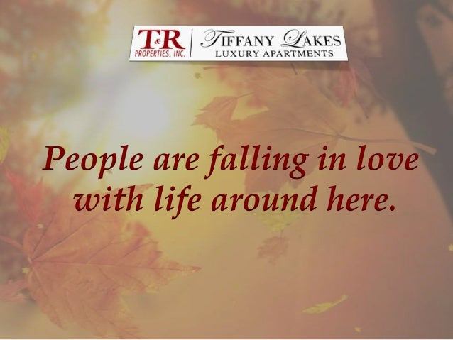 Tiffany Lakes - Fall in love with life around here!