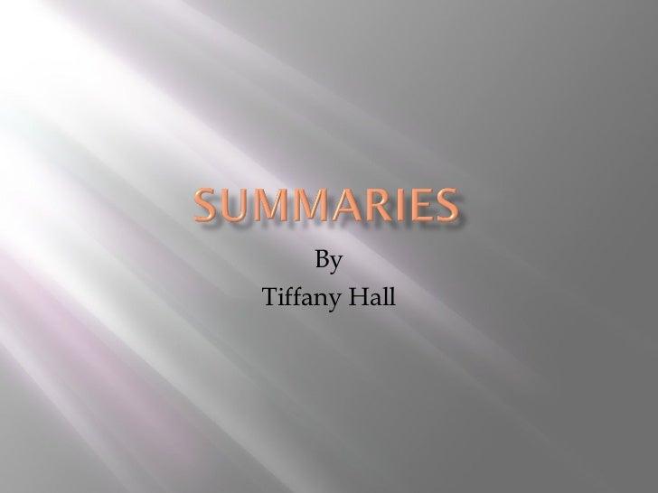 By Tiffany Hall