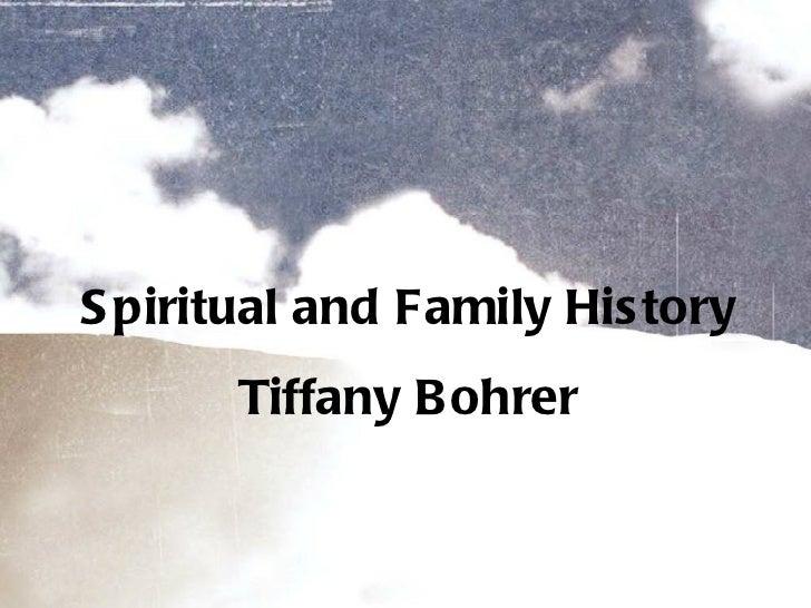 Tiffany spiritual family history