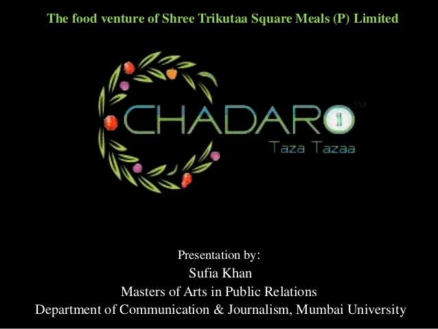 The food venture of Shree Trikutaa Square Meals (P) Limited  Presentation by:  Sufia Khan Masters of Arts in Public Relati...