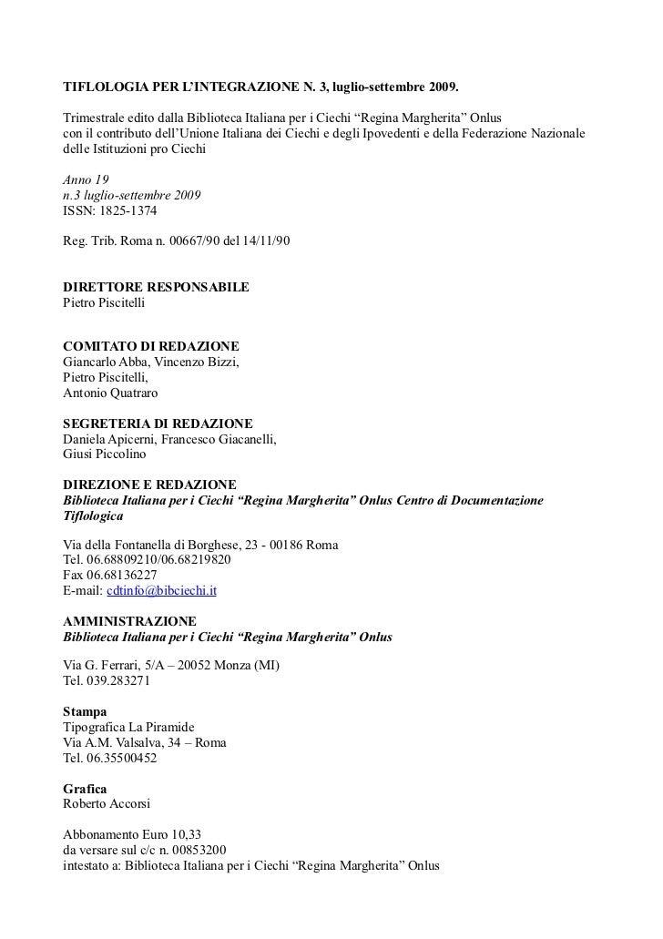 """TIFLOLOGIA PER L'INTEGRAZIONE N. 3, luglio-settembre 2009.Trimestrale edito dalla Biblioteca Italiana per i Ciechi """"Regina..."""