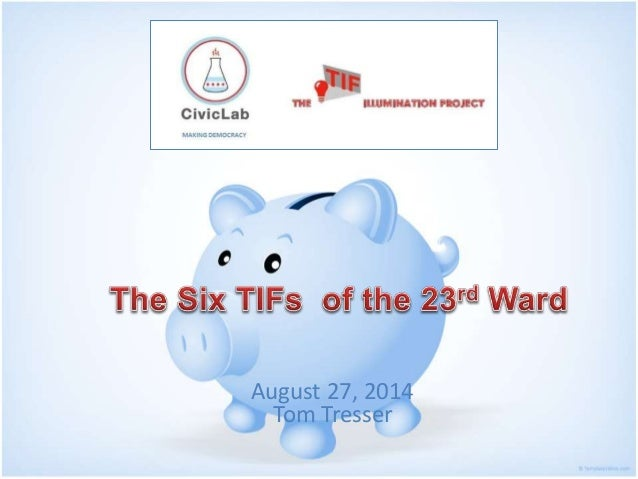 The TIFs of the 2nd Ward