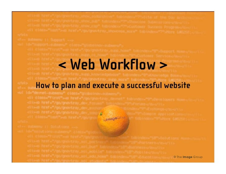 < Web Workflow > How to plan and execute a successful website                                            © The Image Group