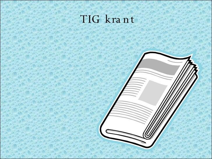 Tig Krant #1
