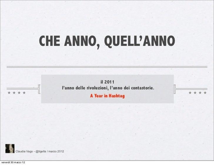 CHE ANNO, QUELL'ANNO                                                                 il 2011                              ...