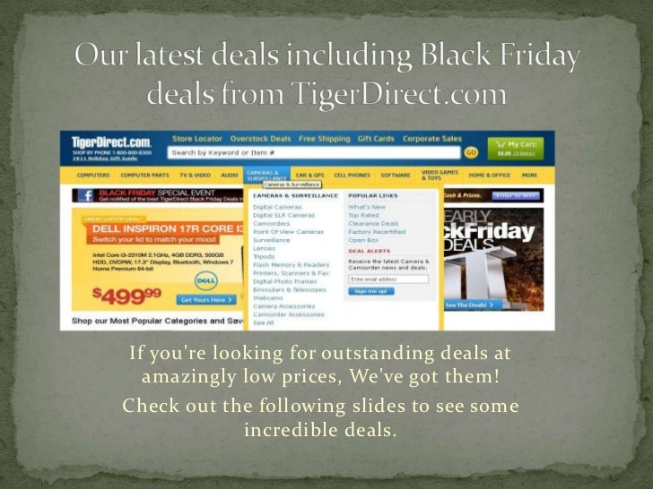 Black Friday and Tiger Direct