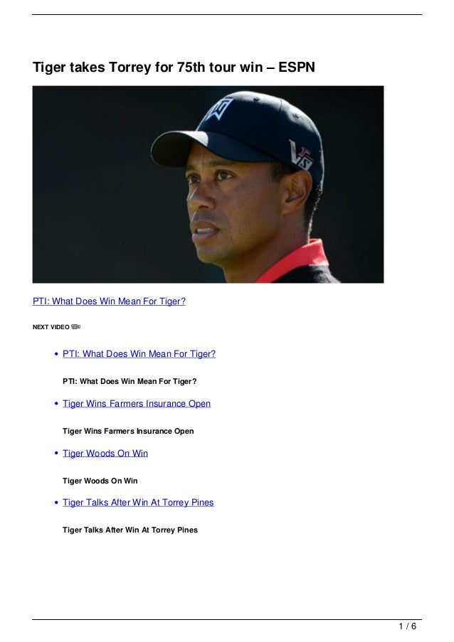 Tiger takes Torrey for 75th tour win – ESPNPTI: What Does Win Mean For Tiger?NEXT VIDEO        PTI: What Does Win Mean For...