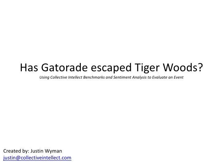 Collective Intellect: Gatorade/Tiger Woods Analysis