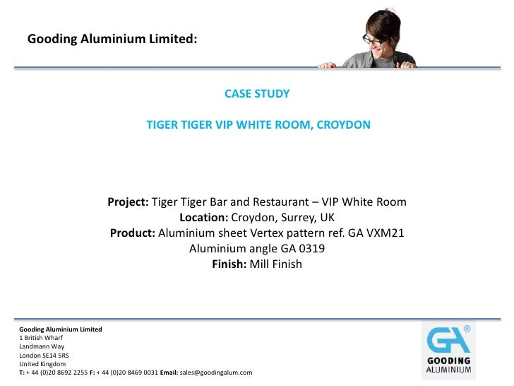 Gooding Aluminium Limited:                                                                   CASE STUDY                   ...