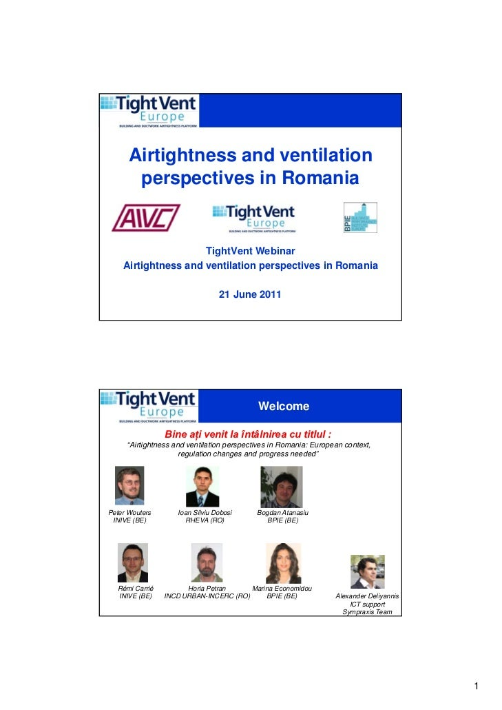 Airtightness and ventilation       perspectives in Romania                     TightVent Webinar    Airtightness and venti...