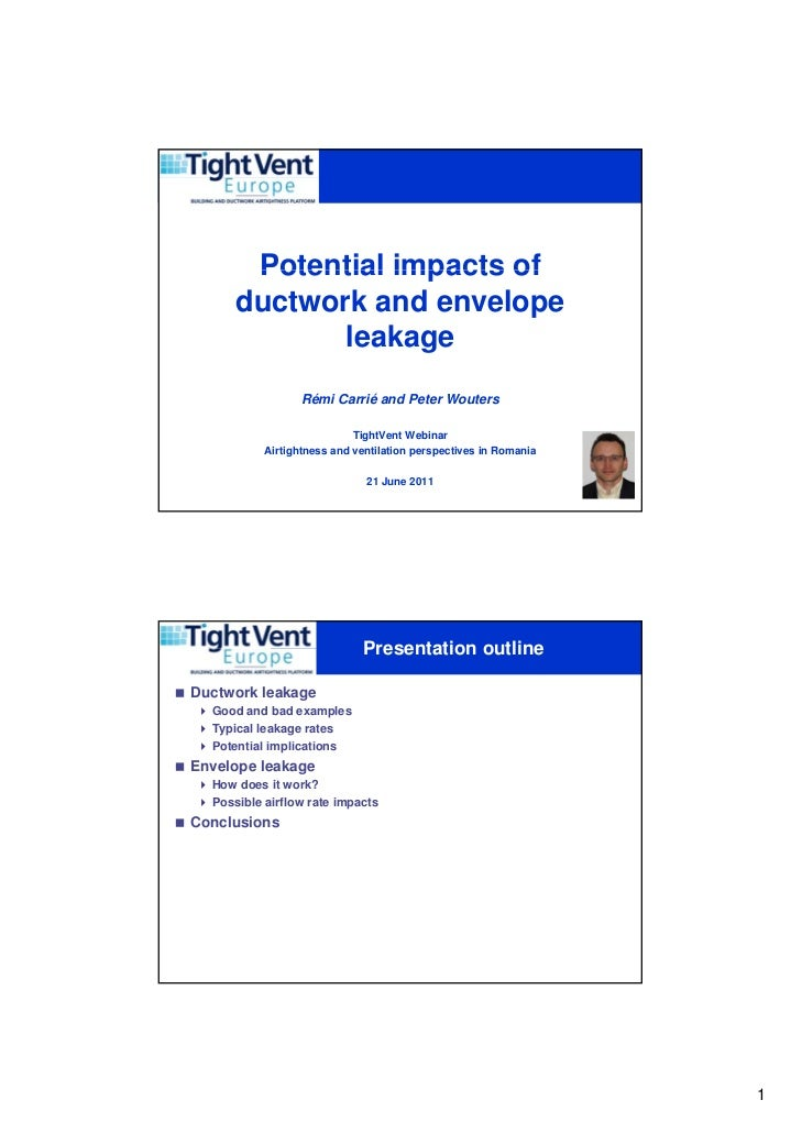 Potential impacts of         ductwork and envelope                leakage                     Rémi Carrié and Peter Wouter...