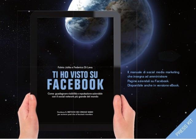 "Press Kit ""TI HO VISTO SU FACEBOOK"""