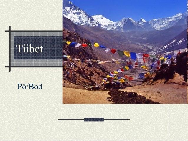 Tiibet Pö/Bod