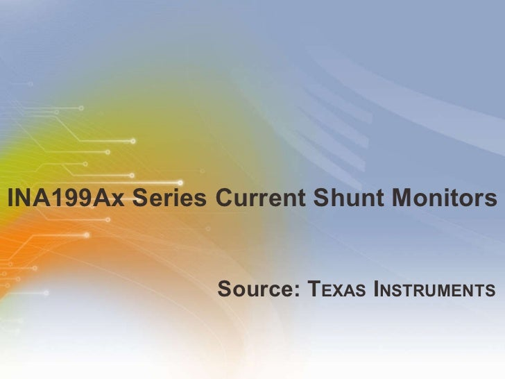 INA199Ax Series Current Shunt Monitors