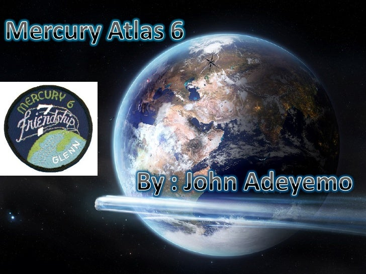TIJ10 - Spacecraft Assignment - Mercury Atlas 6