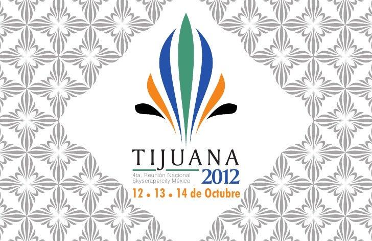 TIJUANA4ta. Reunión NacionalSkyscrapercity México   201212 l 14 de Octubre   13 l