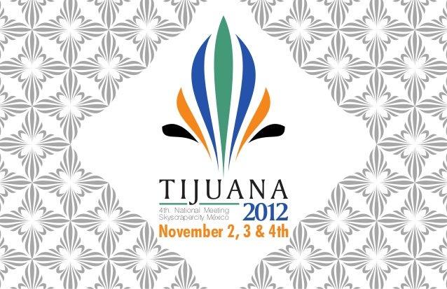 TIJUANA4th. National MeetingSkyscrapercity México   2012November 2, 3 & 4th
