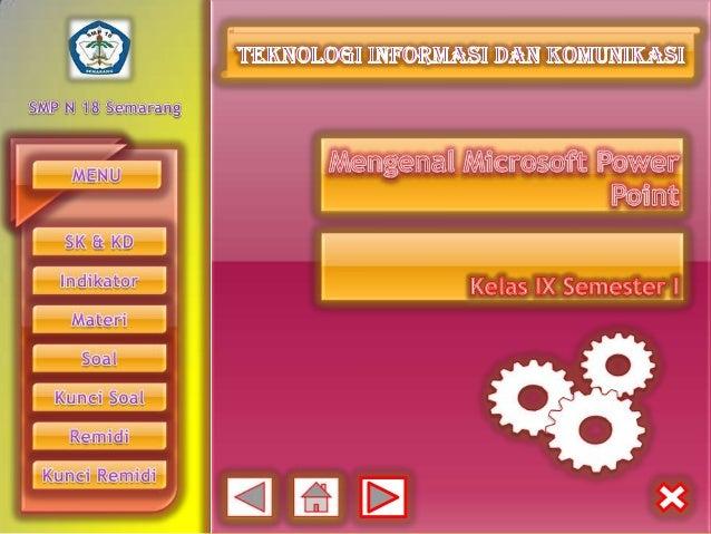 Standar Kompetensi Mengenal perangkat keras dan system yang   digunakan dalam program presentasi         Kompetensi DasarM...