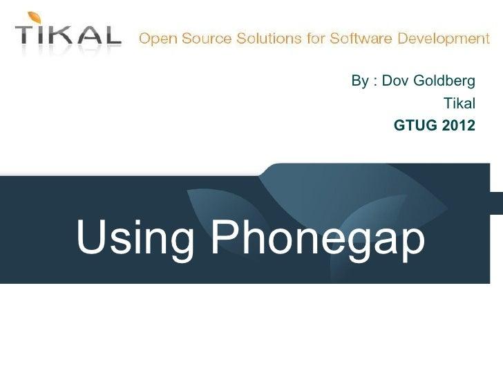 Mobile Development Using Phonegap