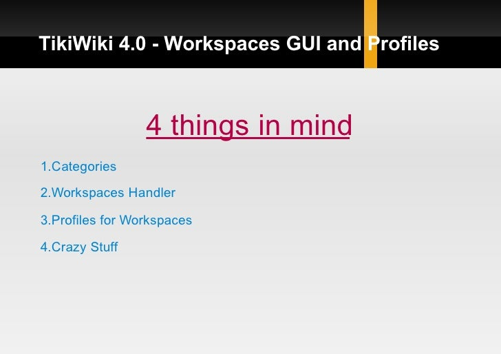 TikiWiki 4.0 - Workspaces GUI and Profiles