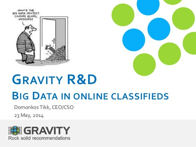 Big Data in Online Classifieds