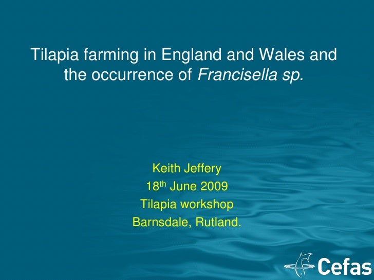 Tilapia Farming In England And Wales And The Occurrence Of Francisella Sp