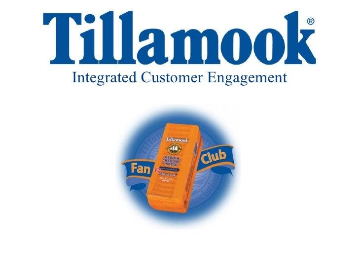 Tillamook: Integrated Customer Engagement