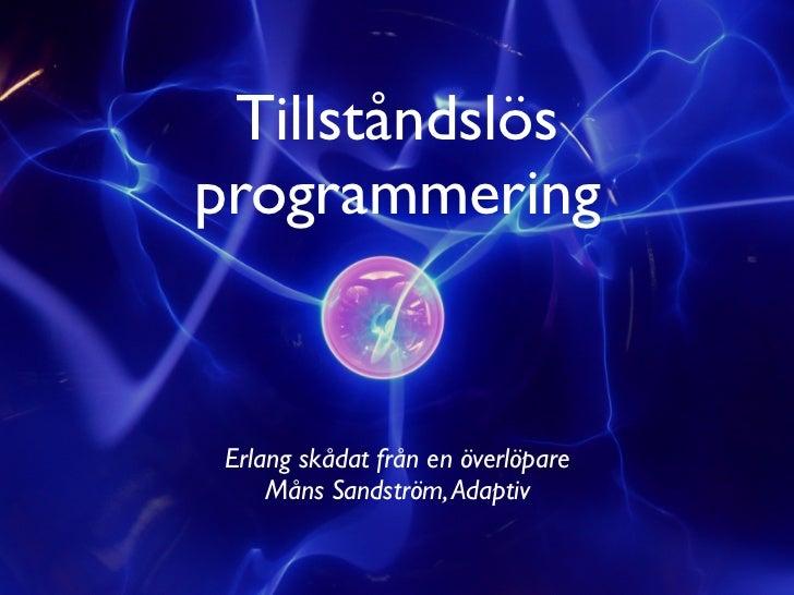 Tillståndslös programmering devlin 2011