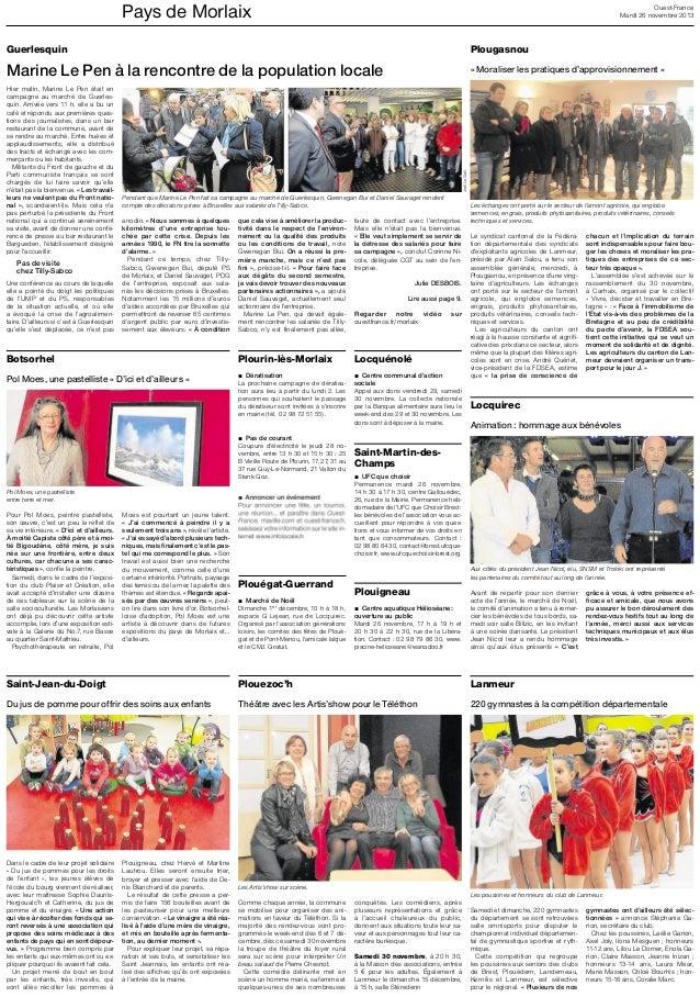 Pays de Morlaix  Ouest-France Mardi 26 novembre 2013  Plougasnou  Marine Le Pen à la rencontre de la population locale  « ...