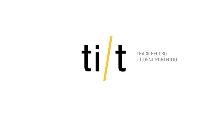 TRACK RECORD+ CLIENT PORTFOLIO
