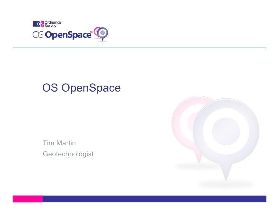 Tim Martin on OS OpenSpace