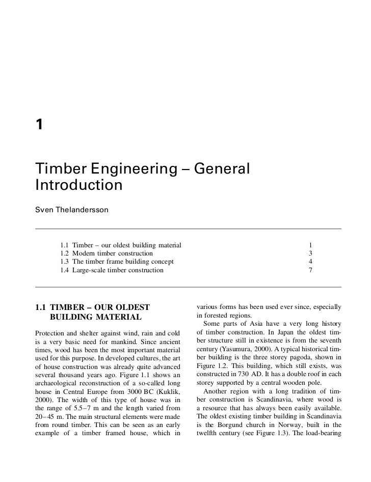 1Timber Engineering – GeneralIntroductionSven Thelandersson         1.1   Timber – our oldest building material           ...