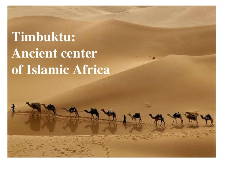 Timbuktu: Ancient center of Islamic Africa