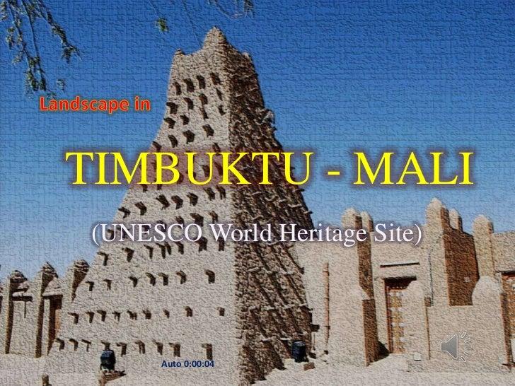 TIMBUKTU - MALI              MALI-Timbuktu                  (UNESCO World Heritage Site)August 30, 2012        Auto 0:00:0...