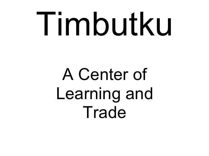Timbutku A Center of Learning and Trade