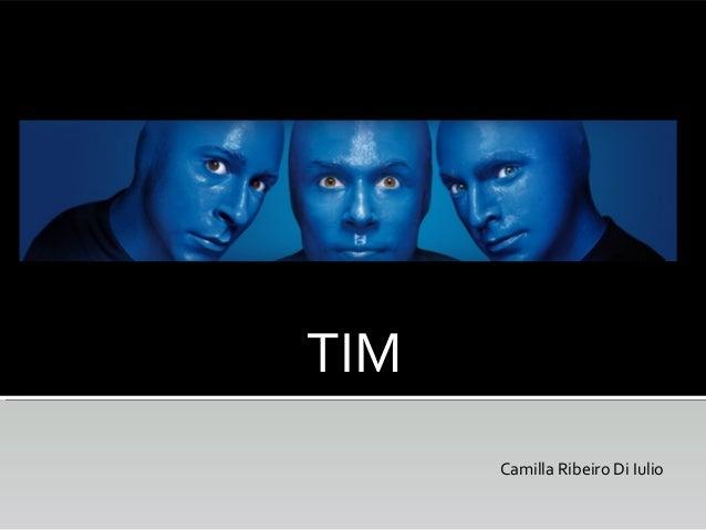 TIM Camilla Ribeiro Di Iulio