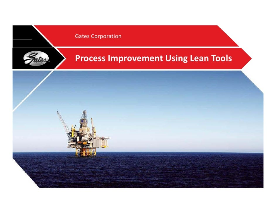 Using Lean Tools to Transform Our Business Processes - Tim Conrad, Gates Corporation